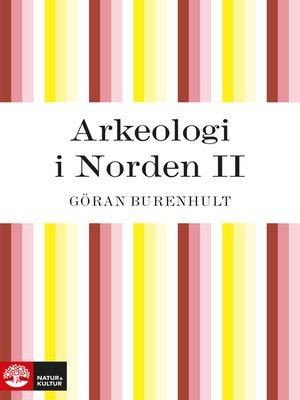 cover image of Arkeologi i Norden II