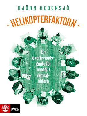 cover image of Helikopterfaktorn