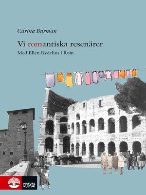 cover image of Vi romantiska resenärer