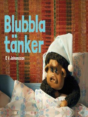 cover image of Blubbla tänker
