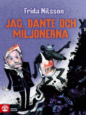 cover image of Jag, Dante och miljonerna