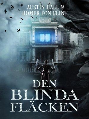 cover image of Den blinda fläcken