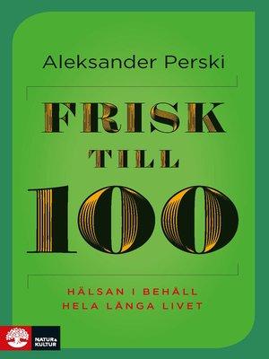 cover image of Frisk till 100