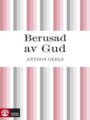 cover image of Berusad av Gud