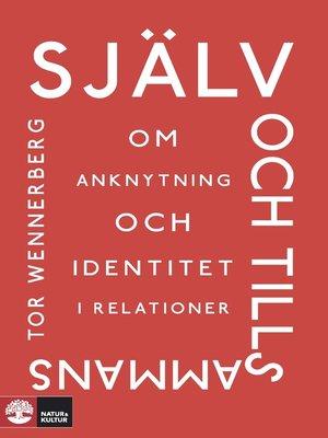 cover image of Själv och tillsammans