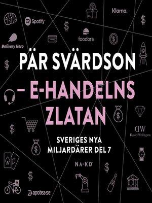 cover image of Sveriges nya miljardärer 7