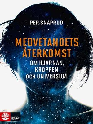 cover image of Medvetandets återkomst