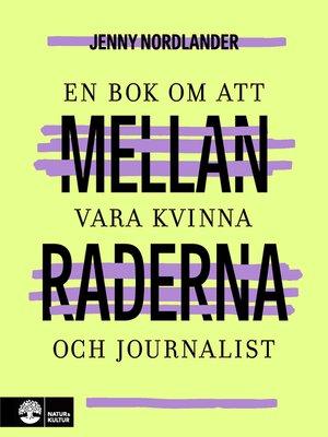 cover image of Mellan raderna