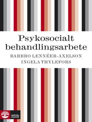 cover image of Psykosocialt behandlingsarbete