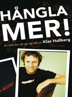 cover image of Hångla mer!