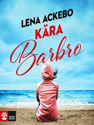 cover image of Kära Barbro