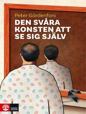cover image of Den svåra konsten att se sig själv