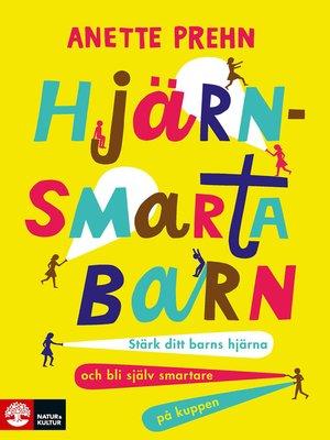cover image of Hjärnsmarta barn