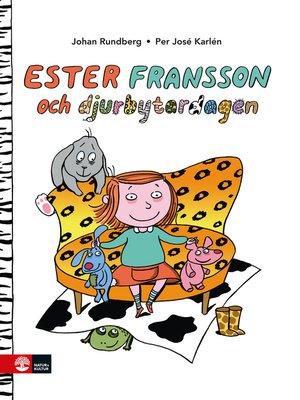 cover image of Ester Fransson och djurbytardagen
