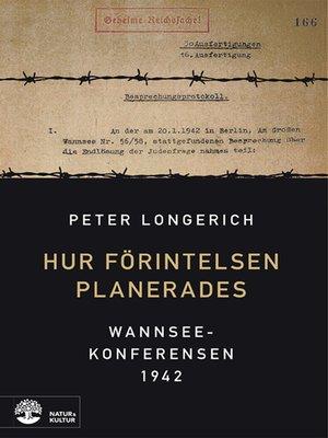 cover image of Hur Förintelsen planerades