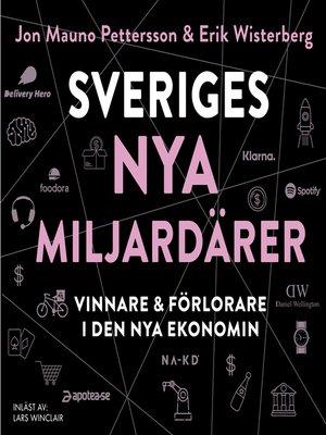 cover image of Sveriges nya miljardärer