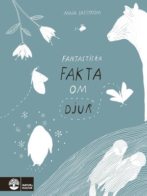 cover image of Fantastiska fakta om djur