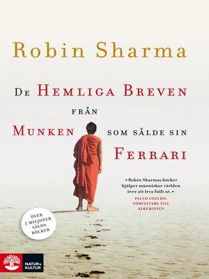 cover image of De hemliga breven från munken som sålde sin Ferrari