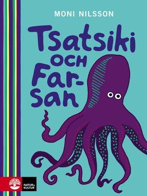 cover image of Tsatsiki och Farsan