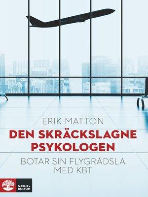 cover image of Den skräckslagne psykologen botar sin flygrädsla med KBT