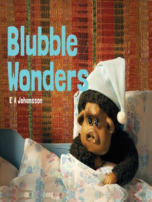 cover image of Blubble Wonders