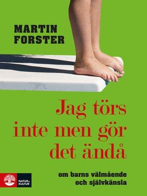 cover image of Jag törs inte men gör det ändå