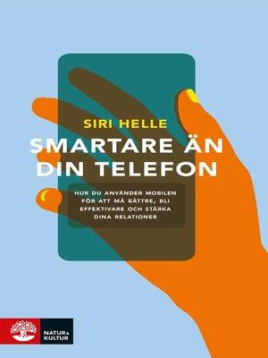 cover image of Smartare än din telefon