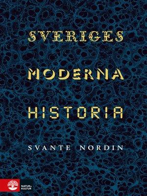 cover image of Sveriges moderna historia