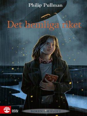 cover image of Det hemliga riket
