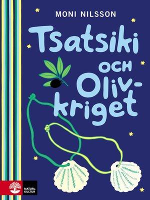 cover image of Tsatsiki och Olivkriget