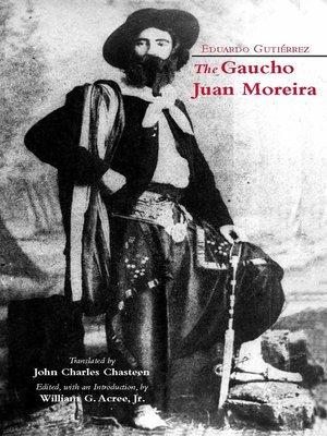 cover image of The Gaucho Juan Moreira