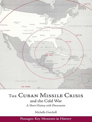 cover image of The Cuban Missile Crisis and the Cold War