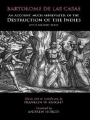 cover image of An Account, Much Abbreviated, of the Destruction of the Indies