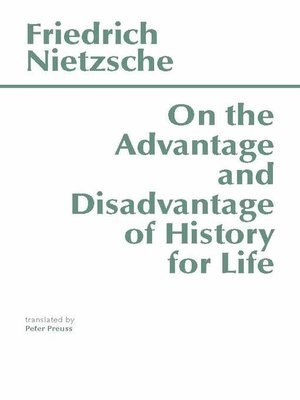 cover image of On the Advantage and Disadvantage of History for Life
