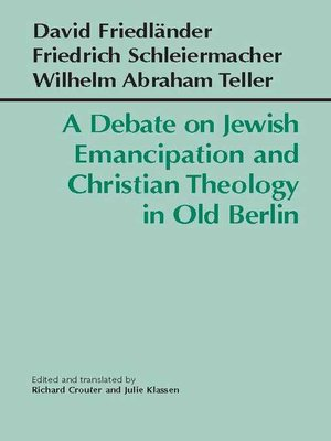 cover image of A Debate on Jewish Emancipation and Christian Theology in Old Berlin
