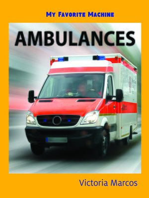 cover image of My Favorite Machine: Ambulances