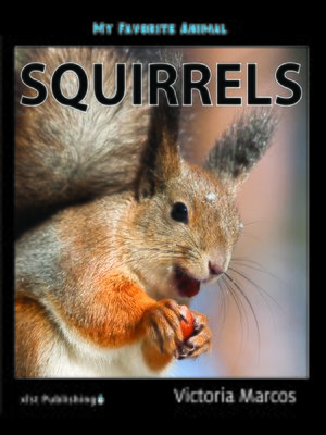 cover image of My Favorite Animal: Squirrels