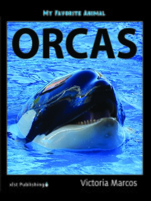 cover image of My Favorite Animal: Orcas