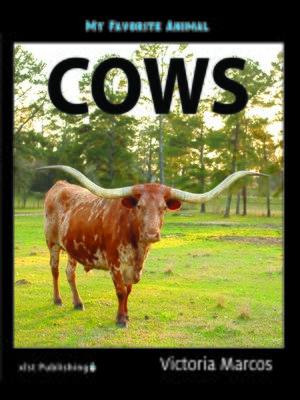 cover image of My Favorite Animal: Cows