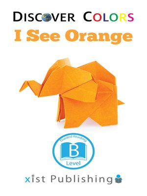 cover image of I See Orange