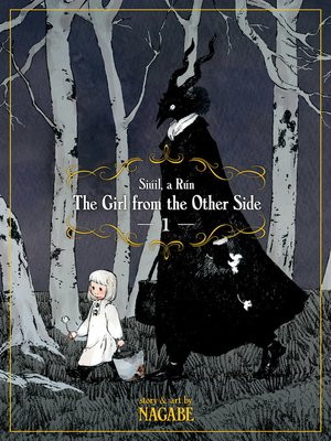 cover image of The Girl From the Other Side: Siúil, a Rún, Volume 1