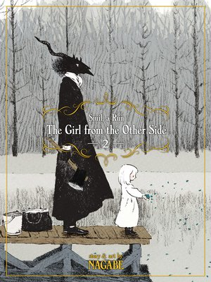 cover image of The Girl From the Other Side: Siúil, a Rún, Volume 2