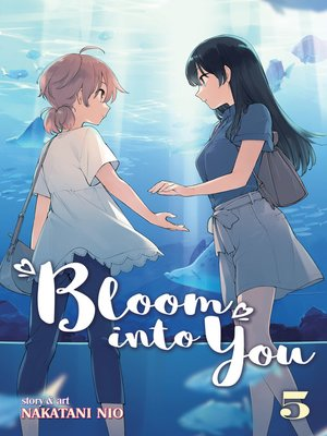 cover image of Bloom Into You, Volume 5
