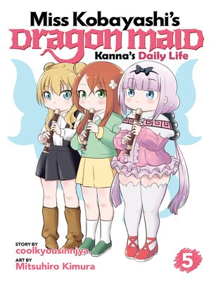 cover image of Miss Kobayashi's Dragon Maid: Kanna's Daily Life, Volume 5