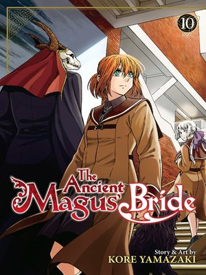 cover image of The Ancient Magus' Bride, Volume 10