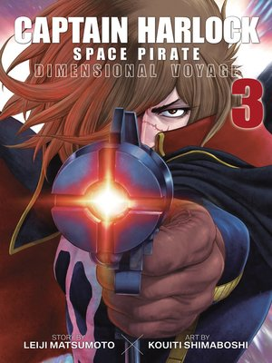 cover image of Captain Harlock: Dimensional Voyage, Volume 3