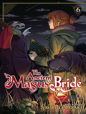 cover image of The Ancient Magus' Bride, Volume 6