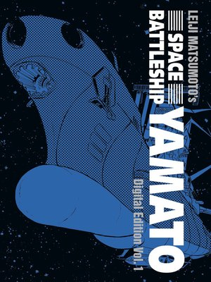 cover image of Space Battleship Yamato: Digital Edition, Volume 1