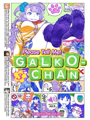 cover image of Please Tell Me! Galko-chan, Volume 3