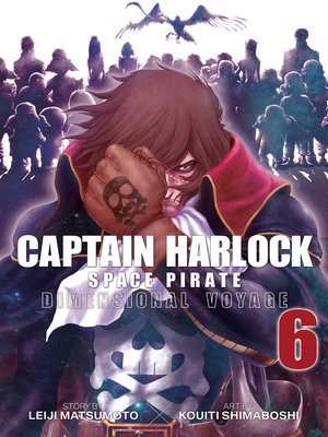 cover image of Captain Harlock: Dimensional Voyage, Volume 6